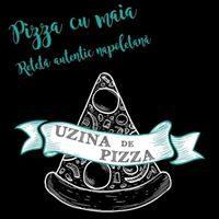 Uzina De Pizza